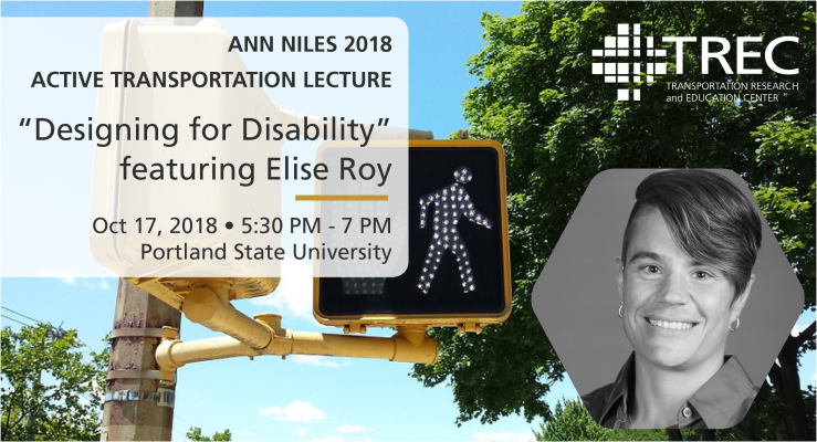 Ann Niles Active Transportation Lecture 2018: Designing for Disability featuring Elise Roy