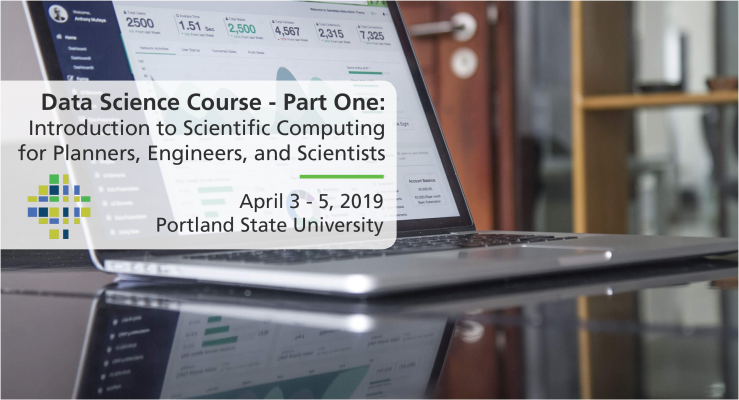 Data Science Course, Part 1: Introduction to Scientific Computing for Planners, Engineers, and Scientists with Tammy Lee and Joe Broach