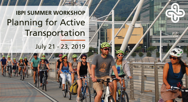 IBPI Workshop at Portland State University - Planning for Active Transportation