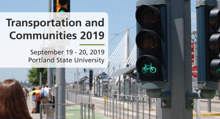 Transportation and Communities Summit 2019 at Portland State University