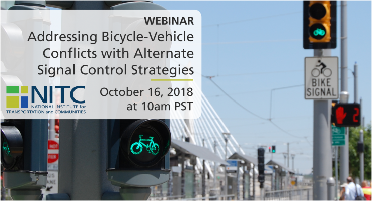 Webinar: Addressing Bicycle-Vehicle Conflicts with Alternate  Signal Control Strategies on Oct 16, 2018