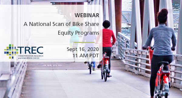 Webinar: A National Scan of Bike Share Equity Programs. Image shows three young women biking away from the camera.