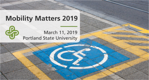 Mobility Matters 2019 on March 11, 2019 at Portland State University