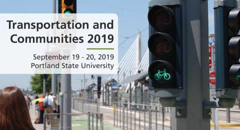 Transportation and Communities Summit 2019 at Portland State University