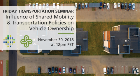 The Influence of Shared Mobility and Transportation Policies on Vehicle Ownership - Edgar Ruas