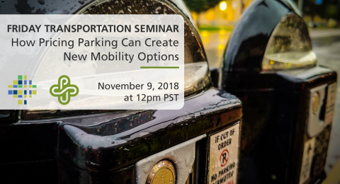 Friday Transportation Seminar: Portland's Transportation Wallet: How Pricing Parking Can Create New Mobility Options (Sarah Goforth, PBOT)