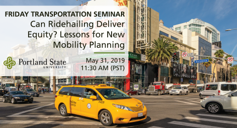 Friday Transportation Seminar at Portland State University featuring Anne Brown of University of Oregon
