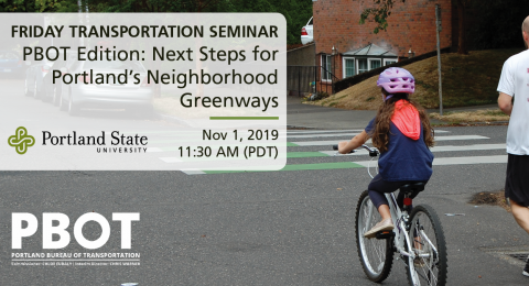 Friday Transportation Seminar at Portland State University - PBOT Edition: Scott Cohen, Portland Bureau of Transportation