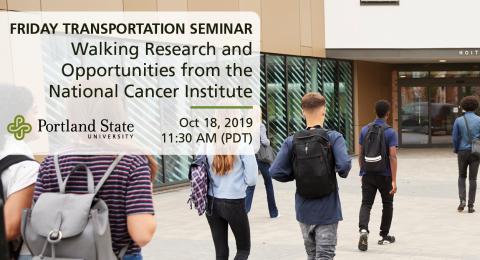Friday Transportation Seminar at Portland State University featuring David Berrigan, NIH