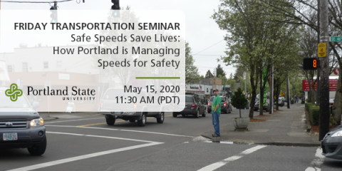 Safe Speeds Save Lives: How Portland is Managing Speeds for Safety