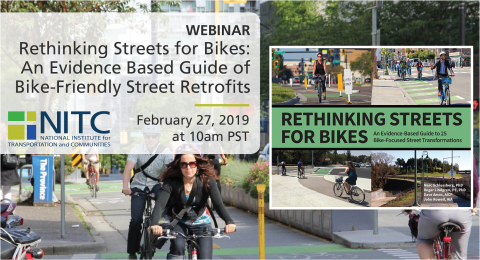 Webinar on Rethinking Streets for Bikes - a new guidebook from NITC by Marc Schlossberg and Roger Lindgren