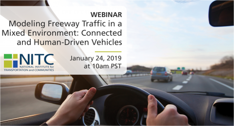 Webinar: Modeling Freeway Traffic in a Mixed Environment: Connected and Human-Driven Vehicles - Terry Yang